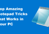 Top Amazing Notepad Tricks, Commands and Hacks that Works in Your PC