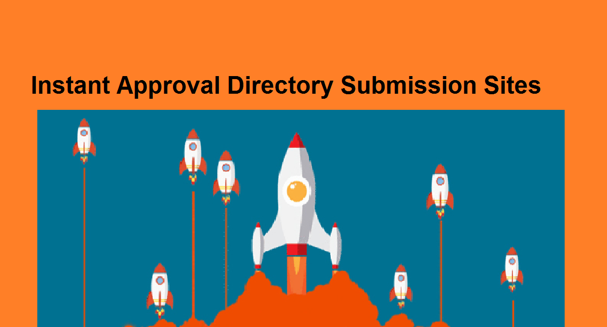 Top Instant Approval Directory Submission Sites List 2019