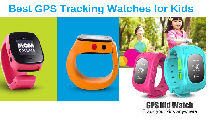 Best Gps Tracking Watches For Kids To Safeguard Your Children