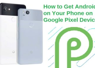 Install Android P Right Now on Google Pixel Device