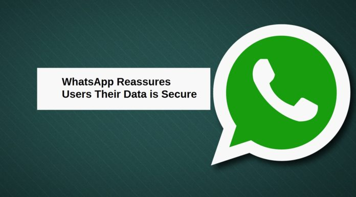 WhatsApp Reassures Users That Their Data Is Safe