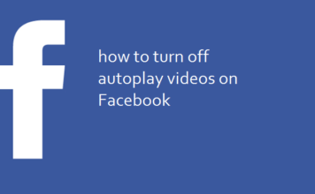 How to disable autoplay videos for Facebook on Android, iPhone, Desktop