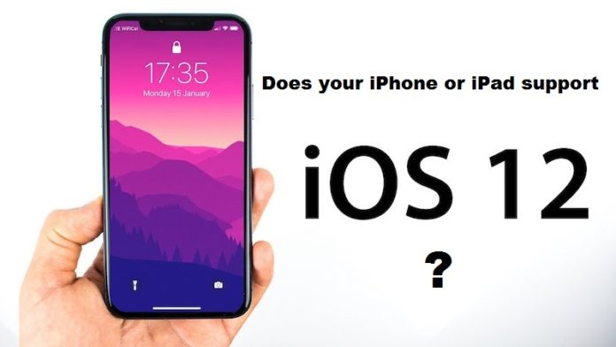Which iPhone devices will get iOS 12 update?