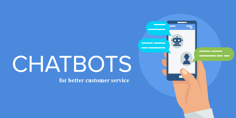 chatbots for better customer service